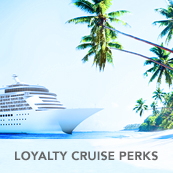 Loyalty Cruise Perks